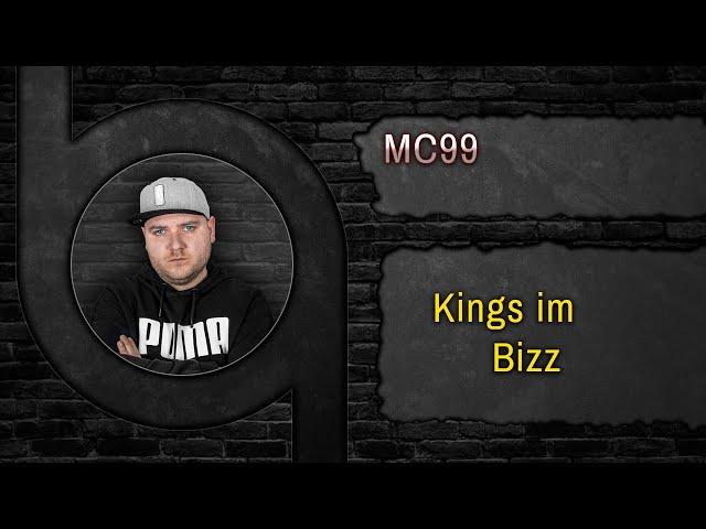 MC99 - Kings im Bizz [HQ-Song] - [www.90Beats.de]