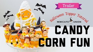 HALLOWEEN CANDY CORN FUN (Trailer)NOT