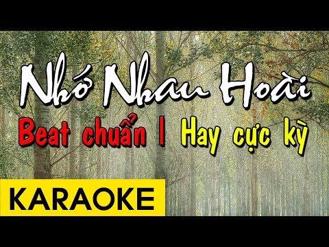 Nhớ Nhau Hoài - Karaoke Beat Chuẩn Hay