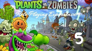 Plants vs Zombies Role Playing Experience 5