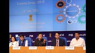 Economic Survey 2018-19: Press Conference by Chief Economic Advisor Dr KV Subramanian