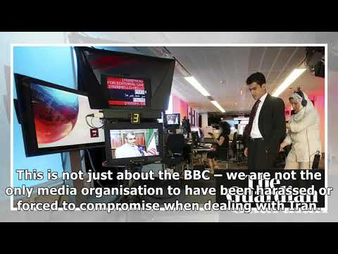 BBC urges UN to act over harassment of journalists in Iran