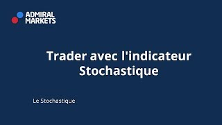 Trader avec l'indicateur Stochastique MT4