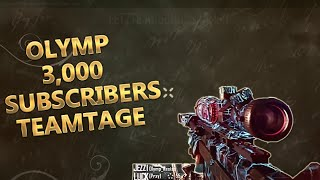 Olymp: 3,000 Subscribers Teamtage || @ObeyScarce