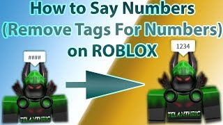 How to Say Numbers in Roblox (Remove Hashtags) | 2019 May