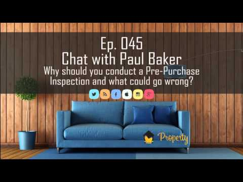 Ep 45 | Why should you conduct a Pre-Purchase Building Inspection
