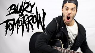 BURY TOMORROW  No Less Violent  THE GUITAR COVER  EfylipH