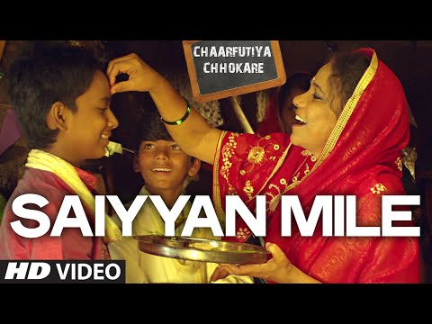Saiyyan Mile VIDEO Song | Chaarfutiya Chhokare | T-SERIES