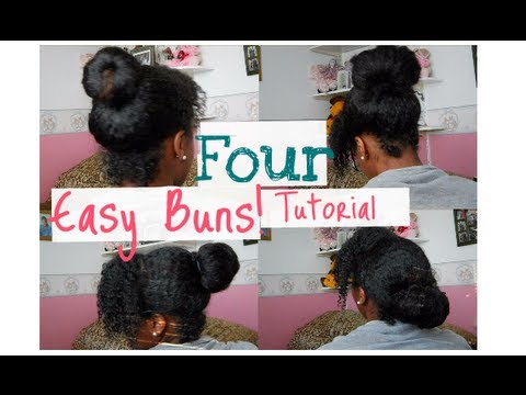 4 Easy Buns (protective styling)