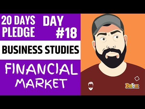 DAY 18 I BUSINESS STUDIES I FINANCIAL MARKET I 20Dayspledge