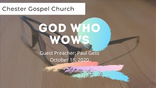 The God Who Wows : Paul Gess