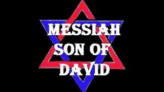 Messiah Son of David