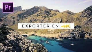 Comment EXPORTER en 4K ? • Tutoriel Premiere Pro