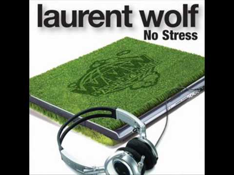 no stress laurent wolf free mp3