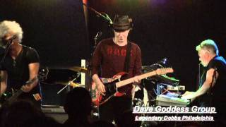 Dave Goddess Group -  I Got Wheels Live @ Legendary Dobbs - Philadelphia
