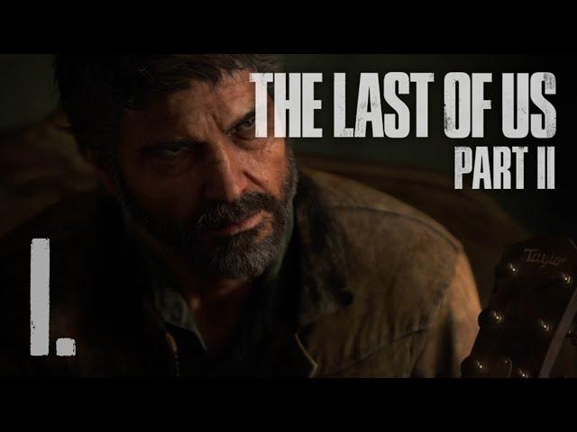 The Last of Us Part II (HUN) Végigjátszás 1. rész | Magyar Felirattal | PS4 Slim HD