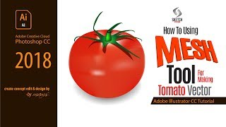 How to Use Mesh Tool I Draw a Tomato Vector I Adobe Illustrator CC Tutorial by Mams I Sketch Station