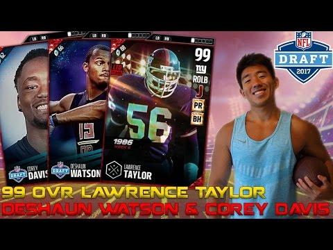 99 OVR LAWRENCE TAYLOR! DESHAUN WATSON & COREY DAVIS! MADDEN 17 ULTIMATE TEAM