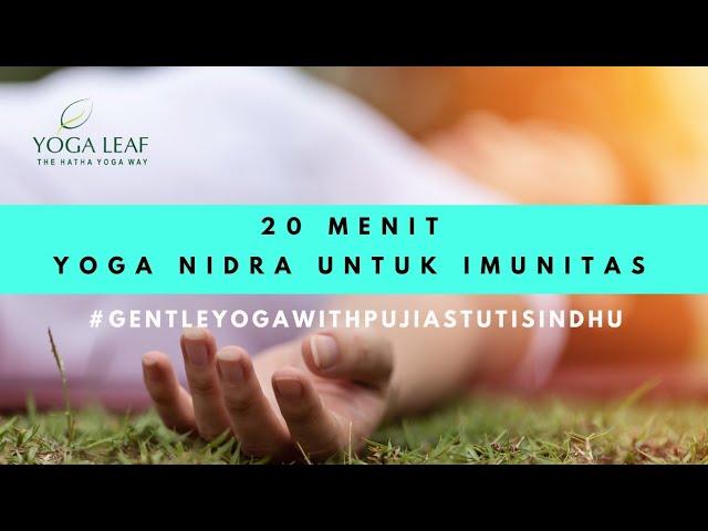 Yoga Nidra Untuk Imunitas ( 20 Menit )