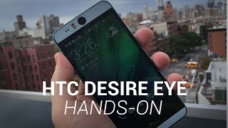 HTC Desire Eye Hands-On!