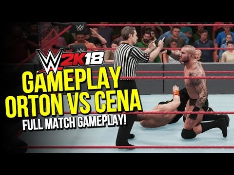 WWE 2K18: John Cena vs Randy Orton (EXCLUSIVE GAMEPLAY)