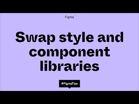 Swap style and component libraries