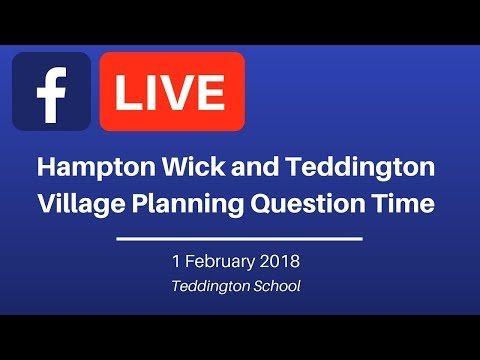 Hampton Wick and Teddington Village Planning Question Time