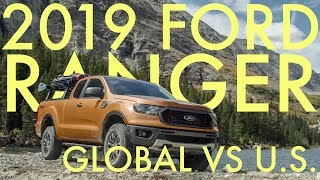 What's the difference between the U.S. and Global Ford Ranger?