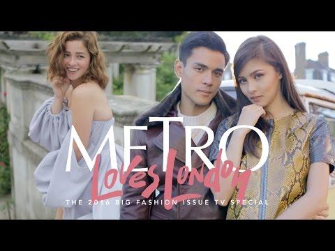#MetroLovesLondon September 2016 Big Fashion Special Starring Kim Chiu, Xian Lim and Andi Eigenmann
