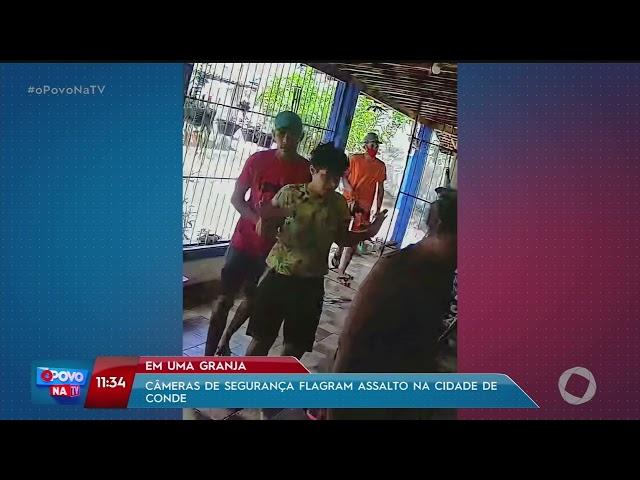 Câmeras de segurança flagram assalto na cidade de Conde- O Povo na TV