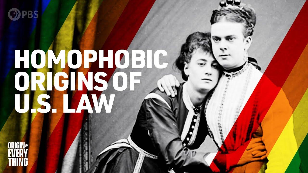 The Homophobic Origins of U.S. Law