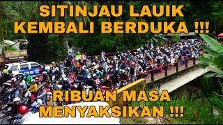 VIRAL !!! SITINJAU LAUIK HARI INI KEMBALI BERDUKA !!! RIBUAN MASA MENYAKSIKAN !!!