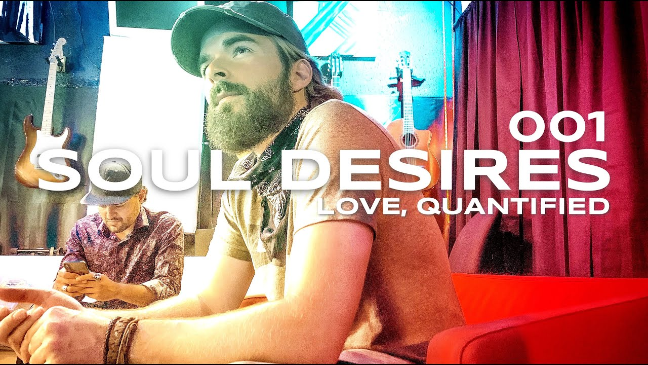 Soul Desires - Journal Entry 001