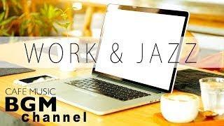 Jazz For Work Cafe Music Jazz & Bossa Nova Instrumental Music Background Music