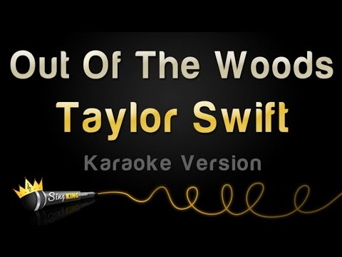 Taylor Swift - Out Of The Woods (Karaoke Version)