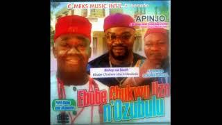 Apinjo - Ebube Chukwu Uzo - NigerianIgbo Highlife Music