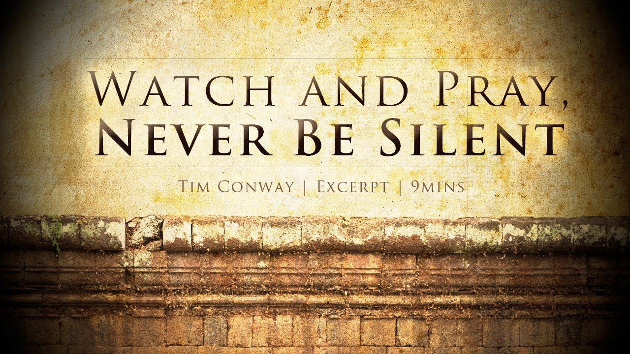 Watch And Pray Never Be Silent Tim Conway YouTube