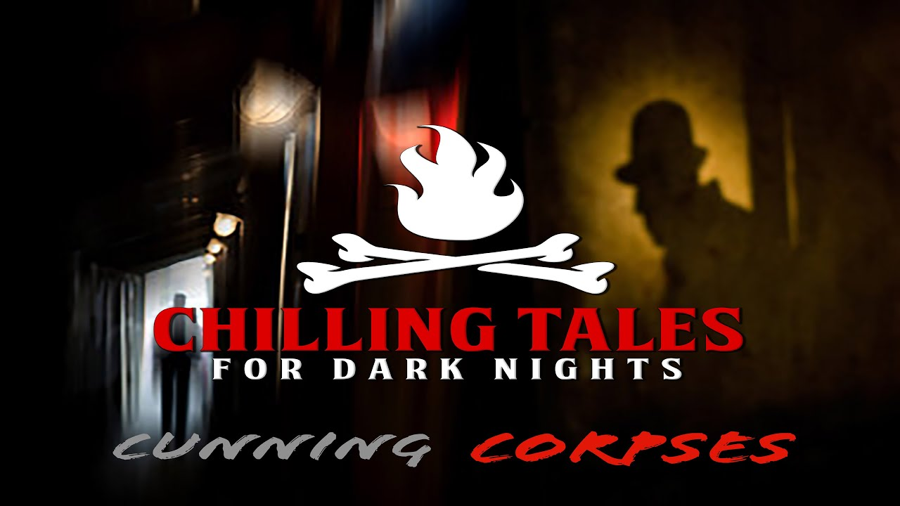 """Download """"Cunning Corpses"""" S1E108 💀 Chilling Tales for Dark Nights (Horror Fiction)"""