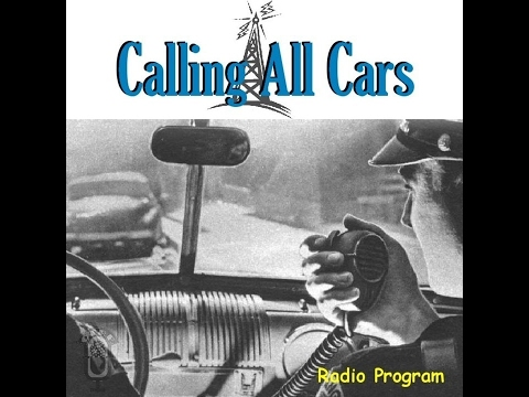 Calling All Cars  - Gold in Them Hills