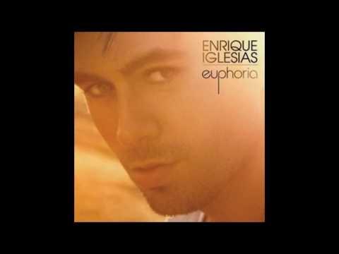 Enrique Iglesias - Euphoria (Album Completo)