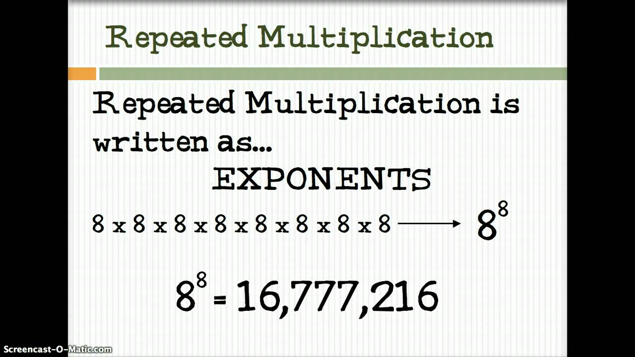 Exponent is a repeated multiplication. Find the exponents for the ...