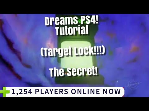 Dreams Ps4 Lock On Target Tutorial (How To Make Lock On Attack)