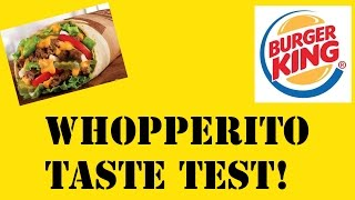 REVIEWING THE WHOPPERITO!