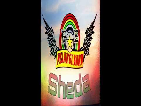 Pelangi Band - Sheda