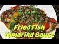 Fried Fish Tamarind Sauce- English version!!! Khmer food