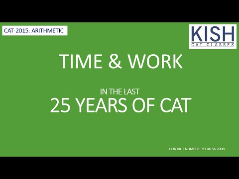 TIME & WORK: LAST 25 YEARS CAT QUESTIONS