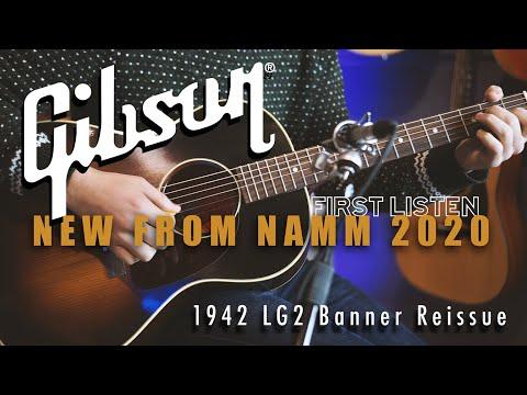 Winter NAMM 2020: The New Gibson 1942 LG-2 Banner Reissue | Demo