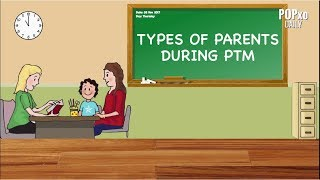 Types Of Parents During PTM - POPxo