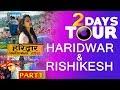 Haridwar Weekend Trip || Delhi to Haridwar Vlog Part 1 || Channel Tec Masti