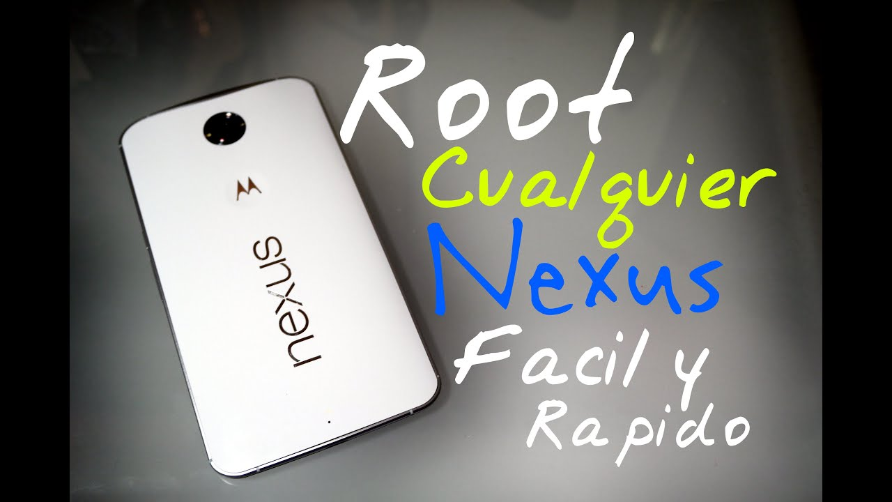 ROOT a Cualquier Nexus con Nexus Root ToolKit | Video Tutorial